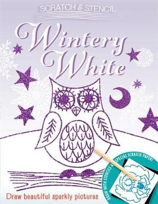 Scratch & Stencil: Wintery White (Paperback)