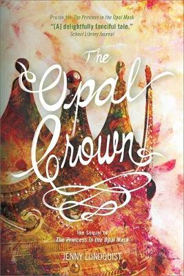 The Opal Crown (Paperback)