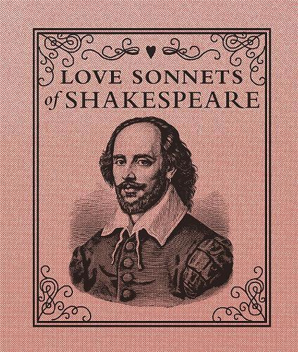 Love Sonnets of Shakespeare (Hardback)