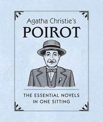 Agatha Christie's Poirot: The Essential Novels in One Sitting (Hardback)