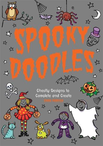Spooky Doodles: Ghostly Designs to Complete and Create (Paperback)