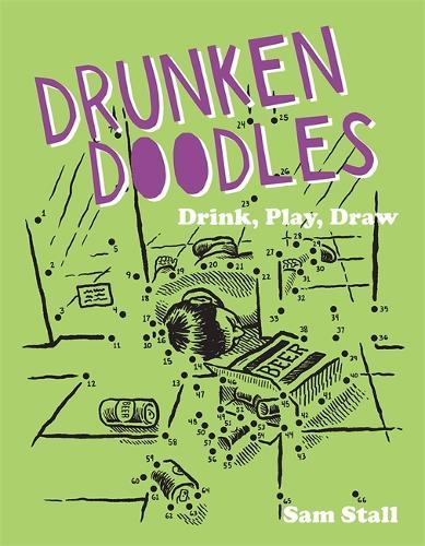 Drunken Doodles: Drink, Play, Draw (Paperback)