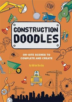 Construction Doodles: On-Site Scenes to Complete and Create (Paperback)