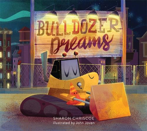 Bulldozer Dreams (Hardback)