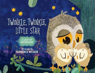 Twinkle, Twinkle, Little Star: A Light-Up Bedtime Book (Hardback)