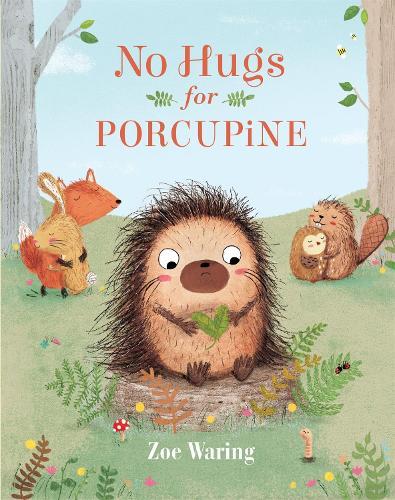 No Hugs for Porcupine (Hardback)