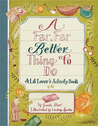 A Far, Far Better Thing to Do: A Lit Lover's Activity Book (Paperback)