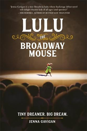 Lulu the Broadway Mouse (Paperback)