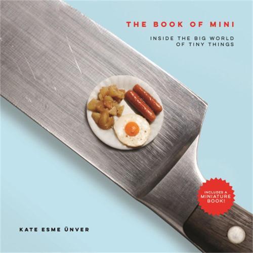 The Book of Mini: Inside the Big World of Tiny Things (Hardback)