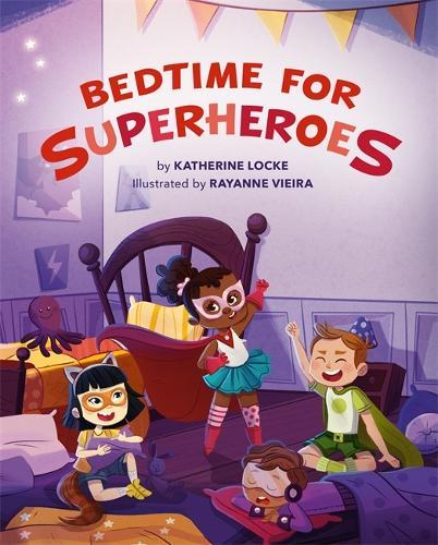 Bedtime for Superheroes (Hardback)