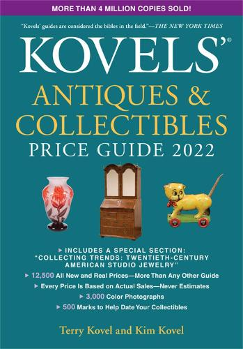 Kovels' Antiques and Collectibles Price Guide 2022 (Paperback)