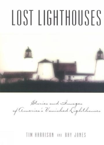 Lost Lighthouses - Lighthouse Series (Paperback)
