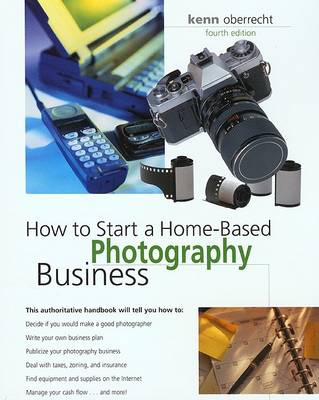 How to Start a Home-Based Photography Business - How to Start a Home-Based Photography Business (Paperback)