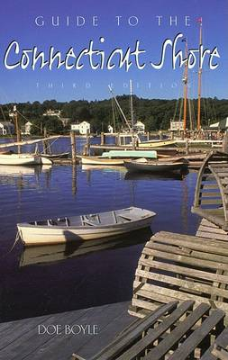Guide to the Connecticut Shore - Guide to the Connecticut Shore (Paperback)
