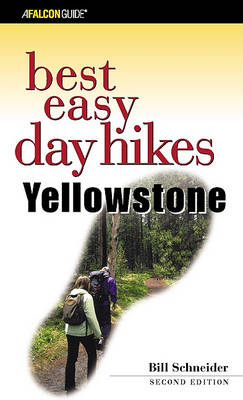 Yellowstone - Falcon Guides Best Easy Day Hikes (Paperback)