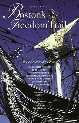 Boston's Freedom Trail: A Souvenir Guide - Boston's Freedom Trail (Paperback)