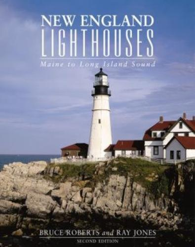 New England Lighthouses: Maine To Long Island Sound - Lighthouse Series (Paperback)