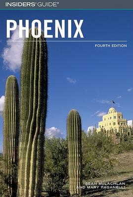 Insiders' Guide to Phoenix - Insiders' Guide to Phoenix & Scottsdale (Paperback)
