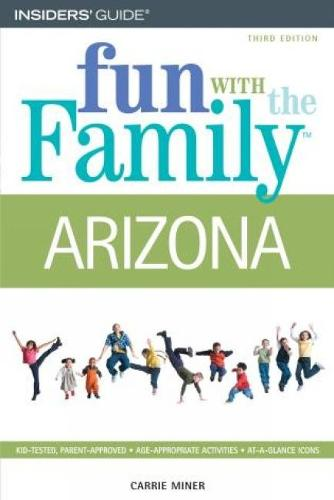 Fun with the Family Arizona - Fun with the Family Series (Paperback)