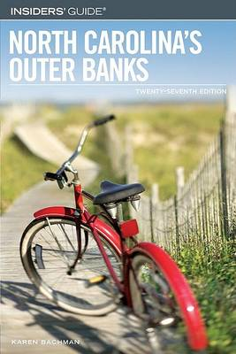 Insiders' Guide to North Carolina's Outer Banks - Insiders' Guide to North Carolina's Outer Banks (Paperback)