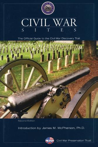 Civil War Sites: The Official Guide To The Civil War Discovery Trail (Paperback)