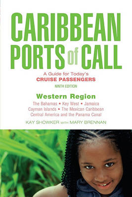 Caribbean Ports of Call: Western Region: A Guide for Today's Cruise Passengers - Caribbean Ports of Call: Western Region (Paperback)