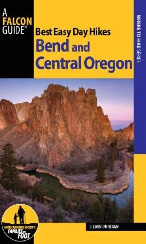 Best Easy Day Hikes Bend and Central Oregon - Best Easy Day Hikes Series (Paperback)