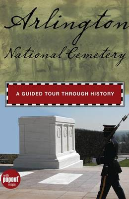 Arlington National Cemetery: A Guided Tour Through History - Timeline (Hardback)