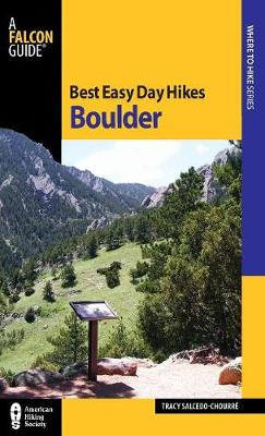 Best Easy Day Hikes Boulder - Best Easy Day Hikes Series (Paperback)