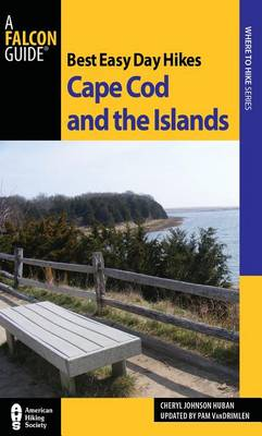 Best Easy Day Hikes Cape Cod and the Islands - Best Easy Day Hikes Series (Paperback)