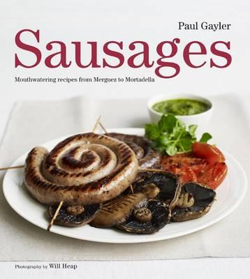 Sausages: Mouthwatering Recipes (Hardback)