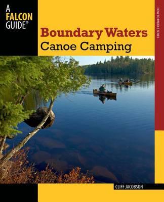 Boundary Waters Canoe Camping - Paddling Series (Paperback)