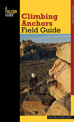 Climbing Anchors Field Guide - How To Climb Series (Paperback)