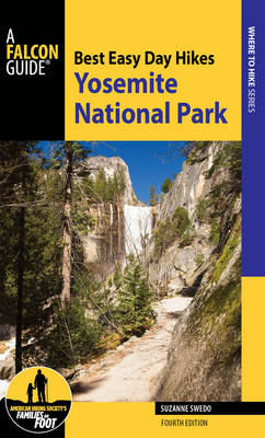 Best Easy Day Hikes Yosemite National Park - Best Easy Day Hikes Series (Paperback)