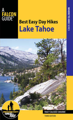 Best Easy Day Hikes Lake Tahoe - Best Easy Day Hikes Series (Paperback)