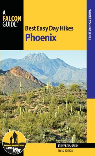 Best Easy Day Hikes Phoenix - Best Easy Day Hikes Series (Paperback)