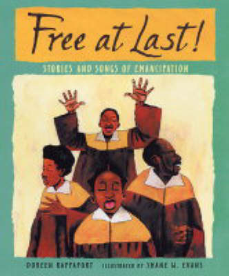 Free at Last: Stories and Songs of Emancipation (Hardback)