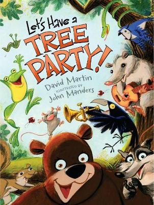 Let's Have a Tree Party! (Hardback)