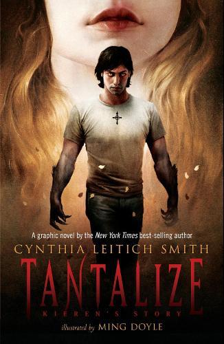 Tantalize: Kieren's Story - Tantalize (Paperback)