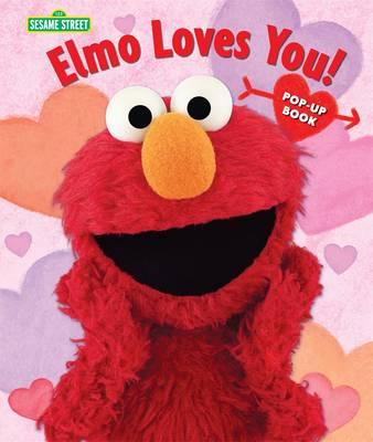 Elmo Loves You!: The Pop-up (Hardback)