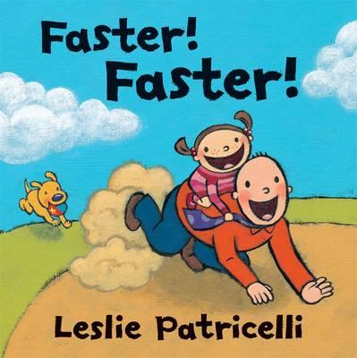 Faster! Faster! (Hardback)