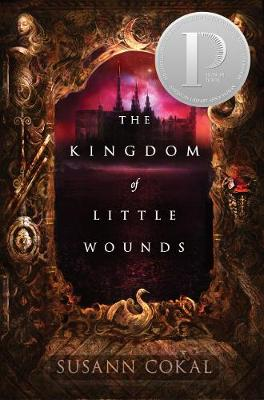 The Kingdom of Little Wounds (Hardback)