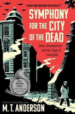 Symphony for the City of the Dead: Dmitri Shostakovich and the Siege of Leningrad (Paperback)