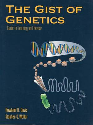 The Gist of Genetics: Guide to Learning and Review (Paperback)