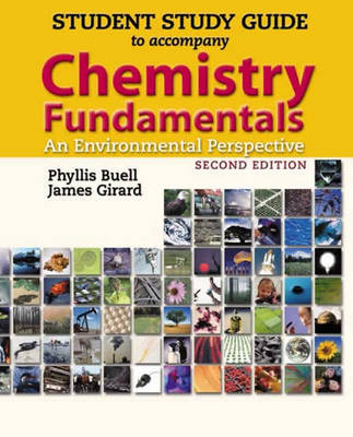 Chemistry Fundamentals: Student's Study Guide: An Environmental Perspective (Paperback)