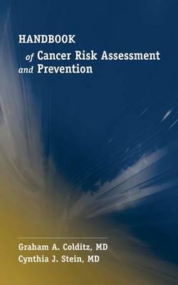 Handbook of Cancer Risk Assessment and Prevention (Paperback)