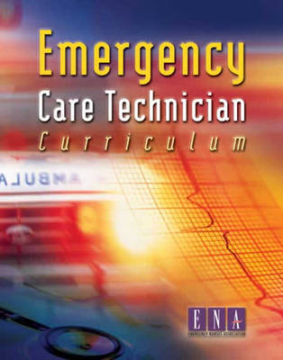 Emergency Care Technician Curriculum (Paperback)