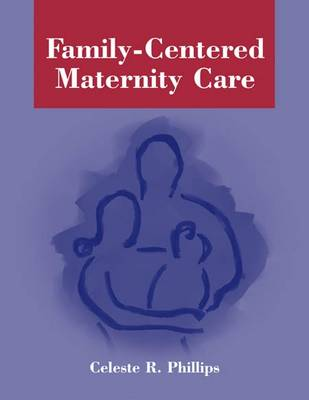 Family-Centered Maternity Care (Paperback)