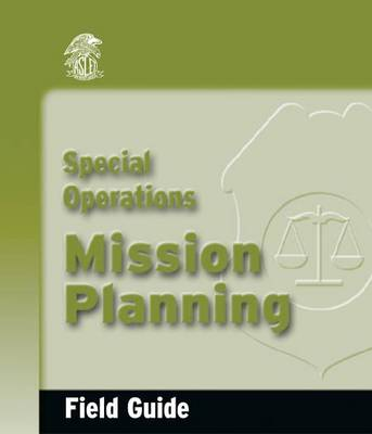 Special Operations Mission Planning Field Guide (Spiral bound)