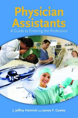 Physician Assistants: Who They Are and What They Do (Paperback)